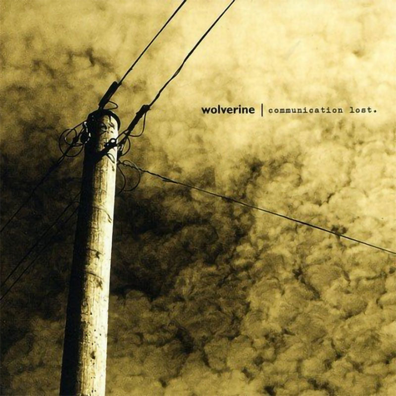 Wolverine - Communication Lost (CD)