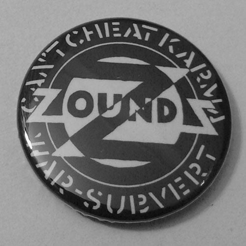 Zounds - Can't Cheat Karma (Badge)