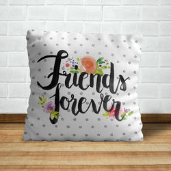 Friends For Ever Pillow