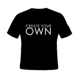 Create your Own  Black T-shirt