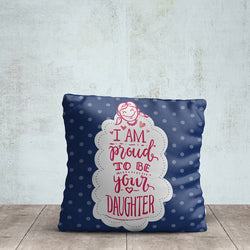 Daughter Printed Pillow
