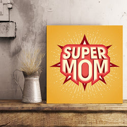 Super Mom 12x12 Canvas