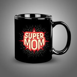 Super Mom Balck Mug