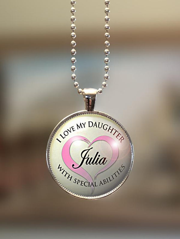 "1"" or 1.5"" Modern Personalized ""I Love My Daughter with Special Abilities"" Pendant"