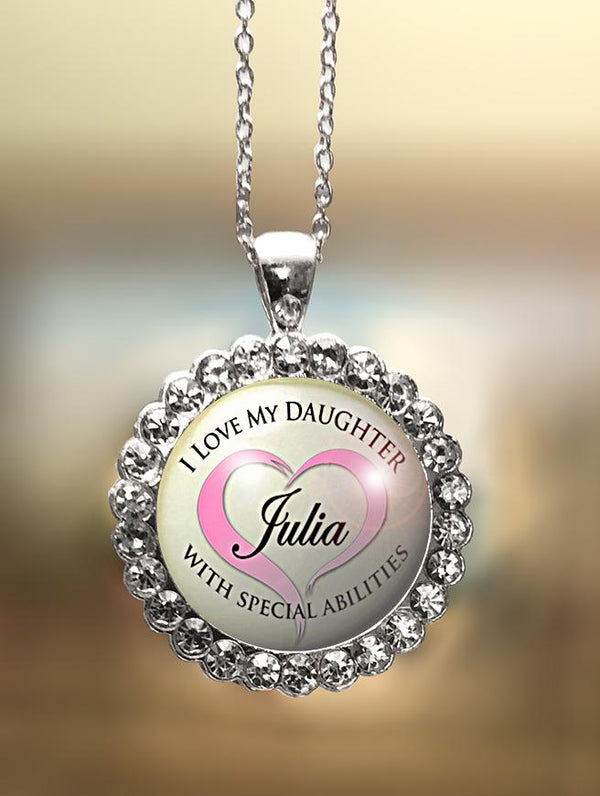 "1"" Rhinestone Personalized  ""I Love My Daughter with Special Abilities"" Pendant"