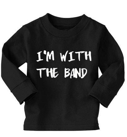 I'm With The Band Long-Sleeved Tee