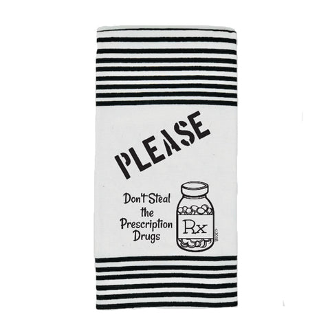 Twisted Wares Please Don't Steal the Drugs Terry Towel