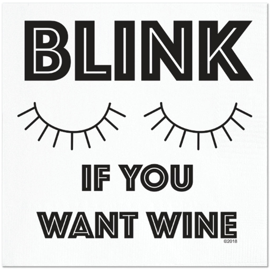 Twisted Wares Blink If You Want Wine Napkins