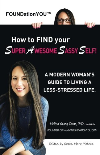 How to FIND Your Super Awesome SASSY Self Book