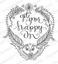 Impression Obsession, Inc Stamp- Get Your Happy On