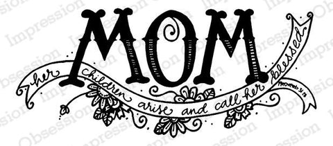 Impression Obsession, Inc Stamp- Mom