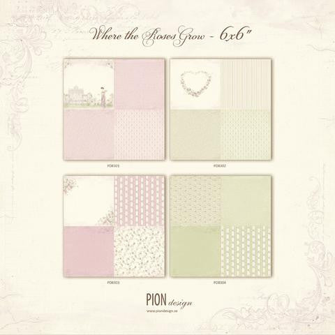 Pion Designs Where The Roses Grow- 6x6 Paper Collection