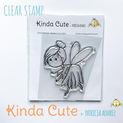 Kinda Cute by Patricia Alvarez-Clear Stamp Fairy