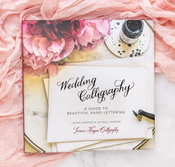 Wedding Calligraphy A Guide to Beautiful Hand Lettering