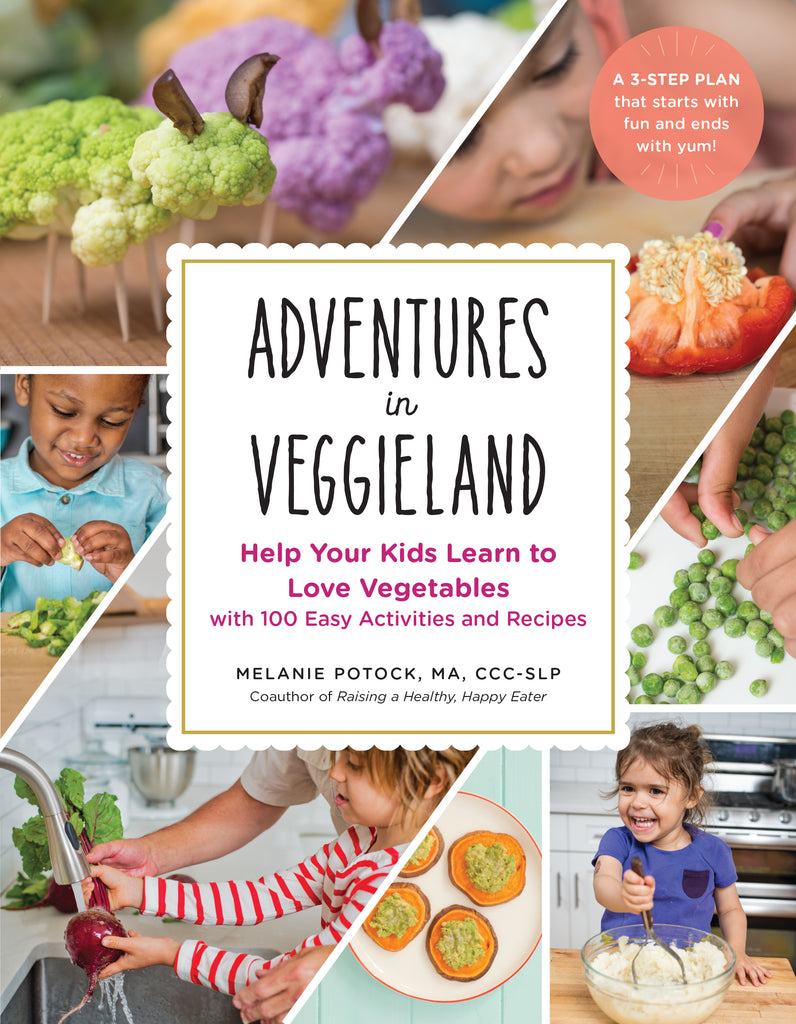 Adventures in Veggieland: Help Your Kids Learn to Love Vegetables with 101 Easy Activities and Recipes -  Talk-Tools