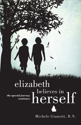 *NEW BOOK* Elizabeth Believes in Herself: The Special Journey Continues