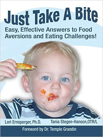 Just Take A Bite: Easy, Effective Answer to Food Aversions and Eating Challenges -  Talk-Tools