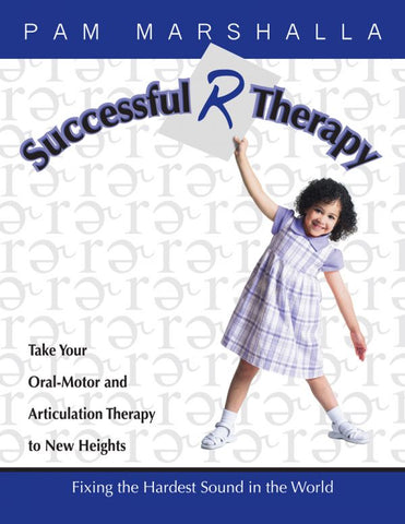 Successful R Therapy: Fixing the Hardest Sound in the World -  Talk-Tools