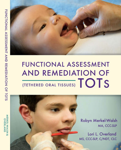 Functional Assessment and Remediation of TOTs (book) -  Talk-Tools