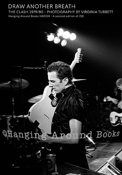 DRAW ANOTHER BREATH : THE CLASH 1979/80 (Second Edition)