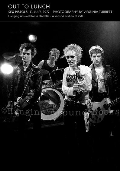 OUT TO LUNCH : SEX PISTOLS 1977
