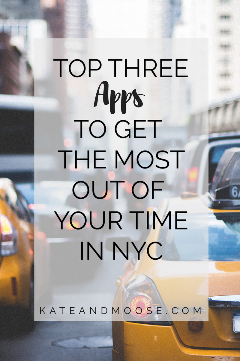 Top Three Apps to Get the Most Out of Your Time in NYC