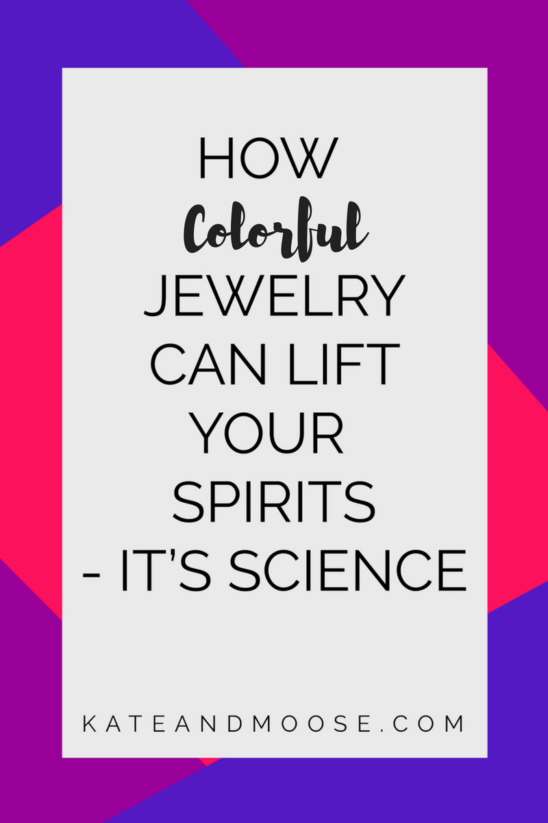 How Colorful Jewelry Can Lift Your Spirits - It's Science