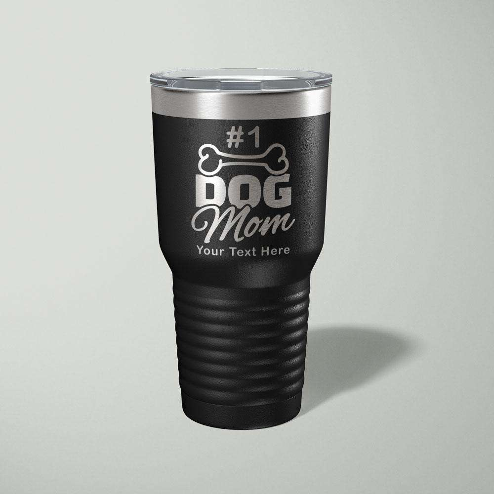 Designs by MyUtopia Shout Out:#1 Dog Mom Personalized Laser Engraved 30 Oz Stainless Steel Drink Tumbler