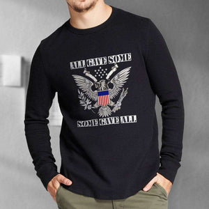 Designs by MyUtopia Shout Out:All Gave Some, Some Gave All  Long Sleeve Unisex Cotton T-Shirt