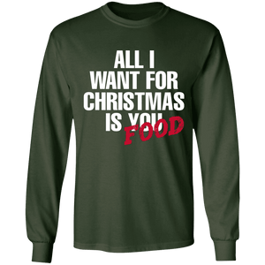 Designs by MyUtopia Shout Out:All I Want For Christmas Is Food - Ultra Cotton Long Sleeve T-Shirt,Forest Green / S,Long Sleeve T-Shirts