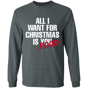 Designs by MyUtopia Shout Out:All I Want For Christmas Is Food - Ultra Cotton Long Sleeve T-Shirt,Dark Heather / S,Long Sleeve T-Shirts