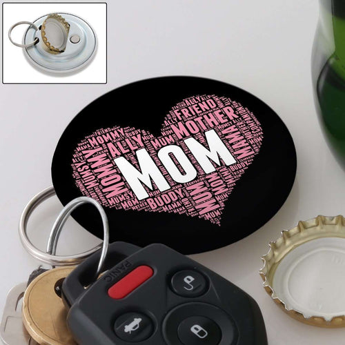 Designs by MyUtopia Shout Out:All the Ways Mom is Special in Your Heart Magnetic Key chain and bottle opener