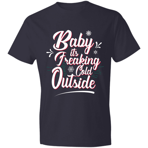 Designs by MyUtopia Shout Out:Baby It's Freaking Cold Outside - Lightweight Unisex T-Shirt,Navy / S,Adult Unisex T-Shirt