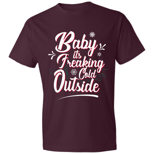 Designs by MyUtopia Shout Out:Baby It's Freaking Cold Outside - Lightweight Unisex T-Shirt,Maroon / S,Adult Unisex T-Shirt