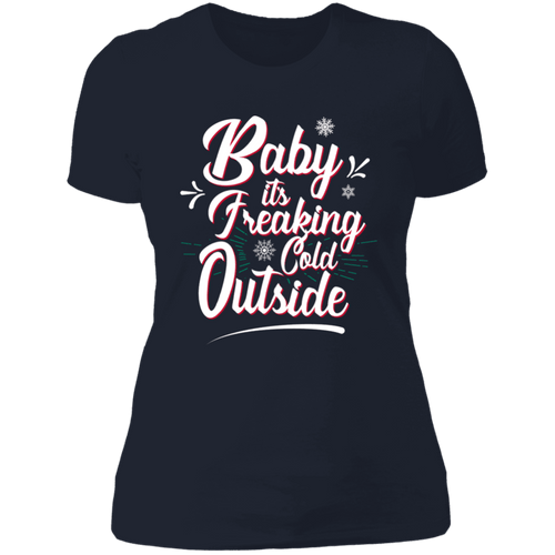 Designs by MyUtopia Shout Out:Baby It's Freaking Cold Outside - Ultra Cotton Ladies' T-Shirt,Midnight Navy / X-Small,Ladies T-Shirts