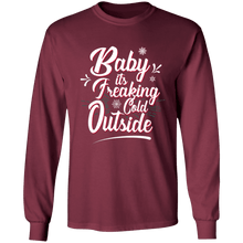 Load image into Gallery viewer, Designs by MyUtopia Shout Out:Baby It's Freaking Cold Outside - Ultra Cotton Long Sleeve T-Shirt,Maroon / S,Long Sleeve T-Shirts