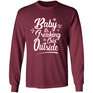 Designs by MyUtopia Shout Out:Baby It's Freaking Cold Outside - Ultra Cotton Long Sleeve T-Shirt,Maroon / S,Long Sleeve T-Shirts
