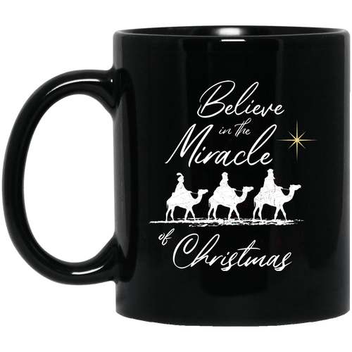 Designs by MyUtopia Shout Out:Believe in the Miracle - Ceramic Coffee Mug - Black,Black / 11 oz,Apparel
