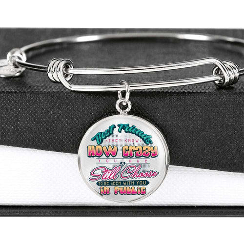 Designs by MyUtopia Shout Out:Best Friends They Know How Crazy You Are Personalized Engravable Keepsake Bangle Bracelet,Luxury Bangle (Silver) / No,Bracelets