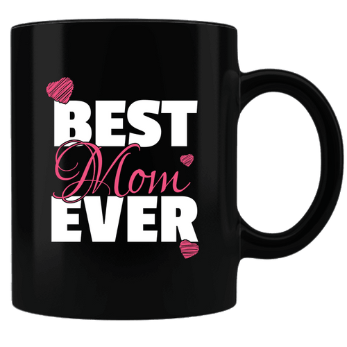 Designs by MyUtopia Shout Out:Best Mom Ever Black Ceramic Coffee Mug
