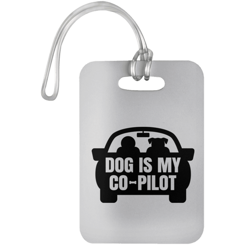 Designs by MyUtopia Shout Out:Dog is My Co-Pilot Luggage Bag Tag,White / One Size,Luggage Tags