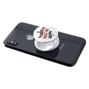 Designs by MyUtopia Shout Out:Dogs Make Me Happy Hinged Phone Grip and Stand for Smartphones and Tablets