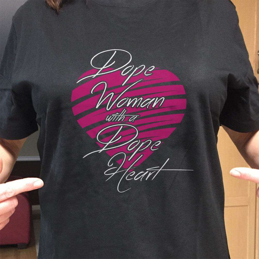 Designs by MyUtopia Shout Out:Dope Woman With A Dope Heart Adult Unisex T-Shirt
