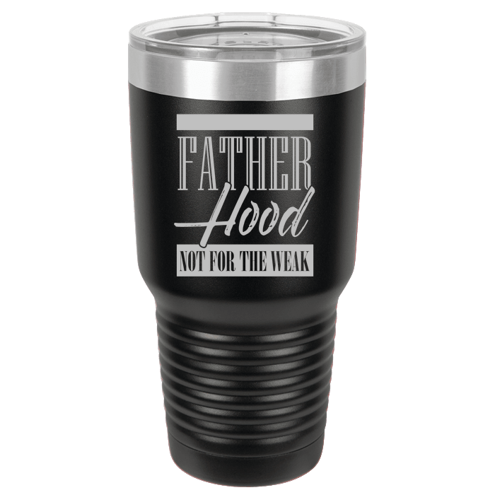 Designs by MyUtopia Shout Out:Father Hood Not For The Weak Polar Camel 30 oz Engraved Insulated Double Wall Steel Tumbler Travel Mug,Black,Polar Camel Tumbler