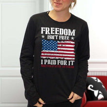 Load image into Gallery viewer, Designs by MyUtopia Shout Out:Freedom Isn't Free, I Paid For It, US Veteran, US Flag Long Sleeve Ultra Cotton T-Shirt