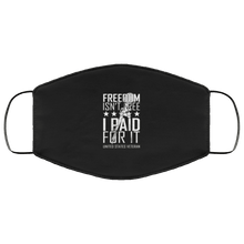Load image into Gallery viewer, Designs by MyUtopia Shout Out:Freedom Isn't Free US Veteran Paid For It Adult Fabric Face Mask with Elastic Ear Loops,3 Layer Fabric Face Mask / Black / Adult,Fabric Face Mask