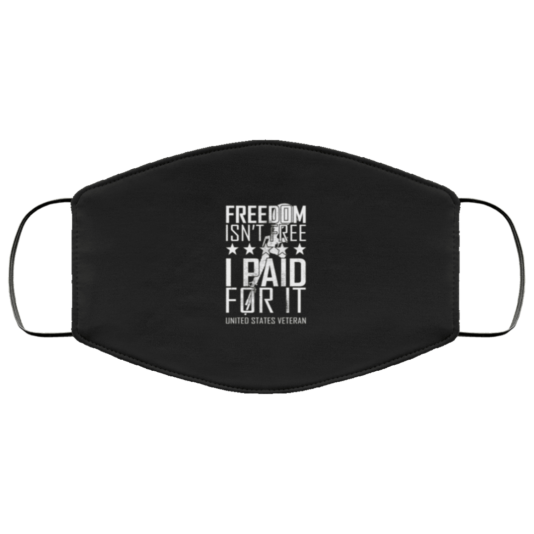 Designs by MyUtopia Shout Out:Freedom Isn't Free US Veteran Paid For It Adult Fabric Face Mask with Elastic Ear Loops,3 Layer Fabric Face Mask / Black / Adult,Fabric Face Mask