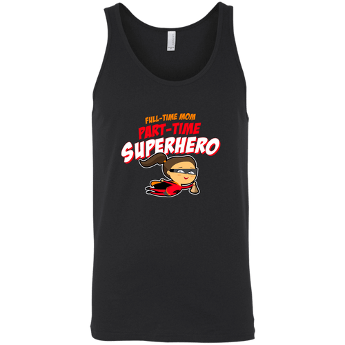 Designs by MyUtopia Shout Out:Full-time Mom Part-Time Superhero Bella + Canvas Unisex Tank,Black / X-Small,Tank Tops