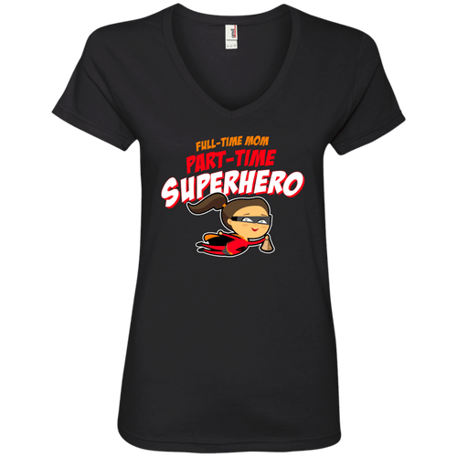 Designs by MyUtopia Shout Out:Full-time Mom Part-Time Superhero Ladies' V-Neck T-Shirt,Black / S,Ladies T-Shirts