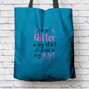 Designs by MyUtopia Shout Out:Glitter In My Veins Jesus In My Heart Fabric Totebag Reusable Shopping Tote